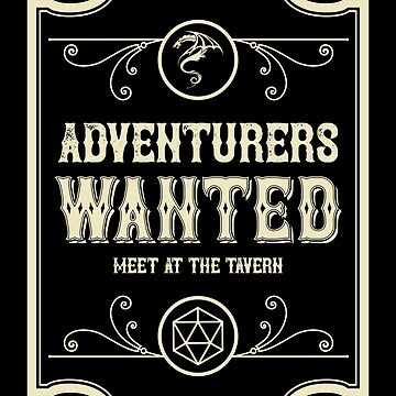 Adventurers Wanted Meet at the Tavern Retro by pixeptional