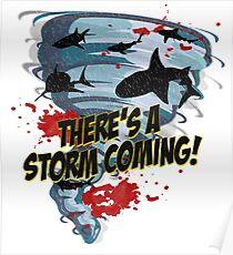 Shark Tornado - Shark Cult Movie - Shark Attack - Shark Tornado Horror Movie Parody - Storm's Coming! Poster