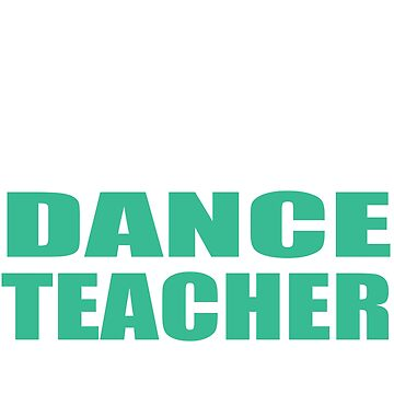 Funny Dance Teacher Shirt - If At First You Don't Succeed by sols