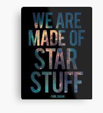 We Are Made of Star Stuff - Carl Sagan Quote Metalldruck