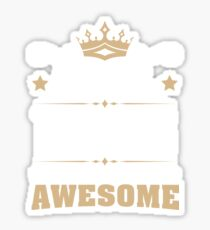April 1946 73 Years Of Being Awesome Sticker