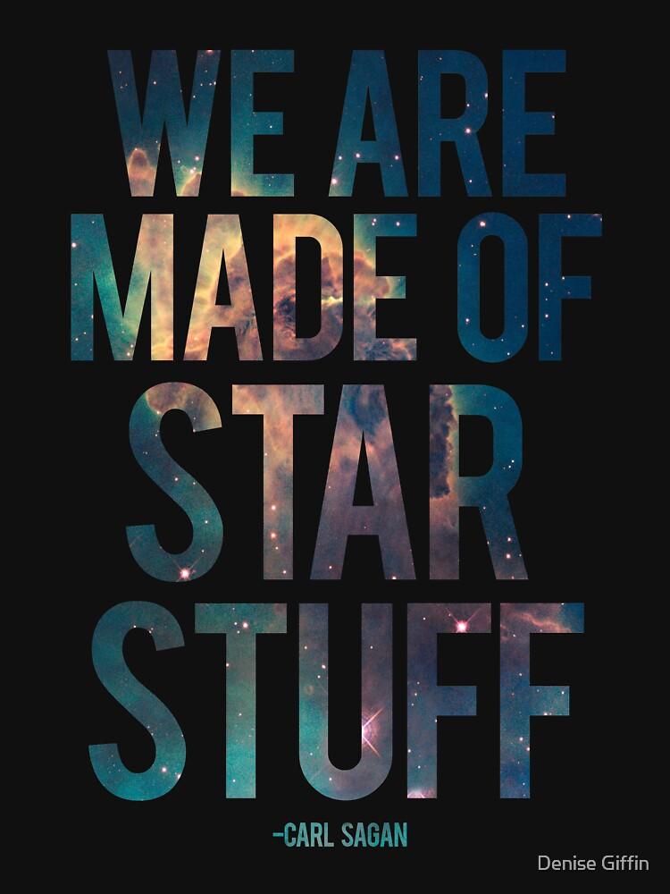We Are Made of Star Stuff - Carl Sagan Quote von thistletoad