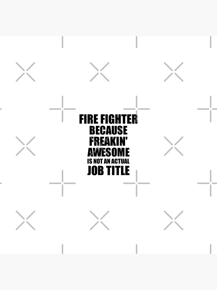 Fire Fighter Freaking Awesome Funny Gift Idea for Coworker Employee Office Gag Job Title Joke von FunnyGiftIdeas