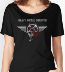 Heavy Metal Forever Women's Relaxed Fit T-Shirt