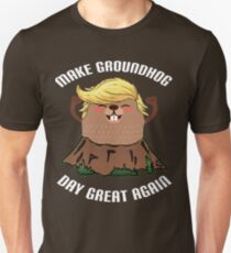Camiseta unisex Haga camiseta GroundHog Day Great Again