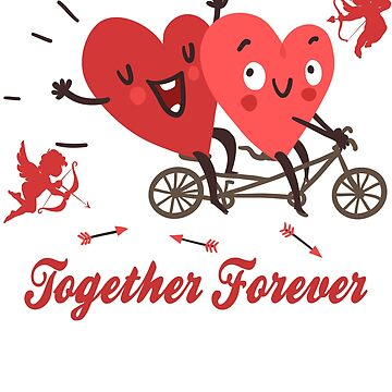 Together Forever Valentine Gift by galleryOne