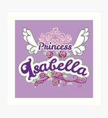 Princess Isabella - Cute Personalized Name Art Print