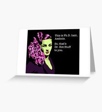 Dr. Hot Stuff  Greeting Card