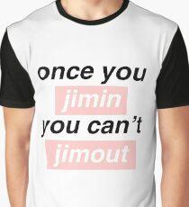 Sobald du Jimin ... Grafik T-Shirt
