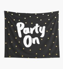 Party On Wall Tapestry