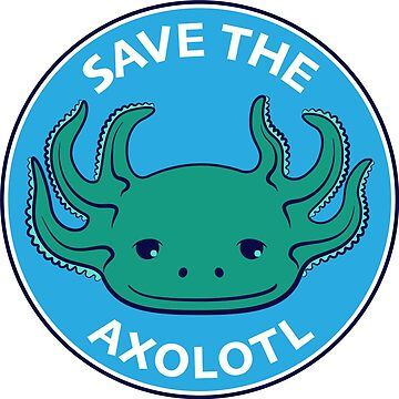 Save the Axolotl by codyjoseph