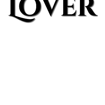 LOVER by ShyneR