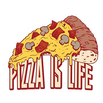Pizza is life by schnibschnab