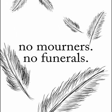 No Mourners, No Funerals by avdreaderart