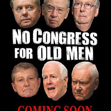 No Congress for Old Men by kathcom