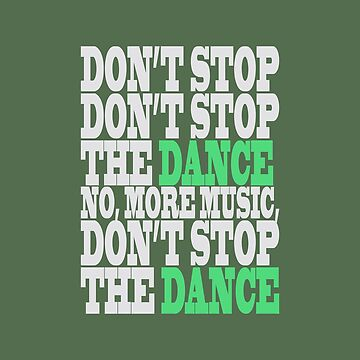 Don't Stop the Dance!!! by hypnotzd
