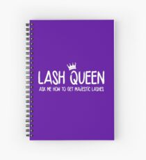 Lash Queen - Ask me how to get majestic lashes! Younique Inspired Spiral Notebook