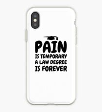 Law School Graduation - Pain is temorary a law degree is forever iPhone-Hülle & Cover
