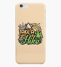 Take A Hike iPhone 6 Case
