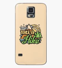 Take A Hike Case/Skin for Samsung Galaxy