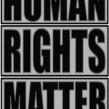 HUMAN RIGHTS by Paparaw