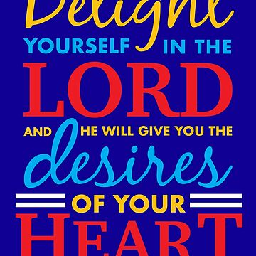 Psalm 37:4 by plushism