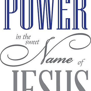 in the name of JESUS by kathrynne