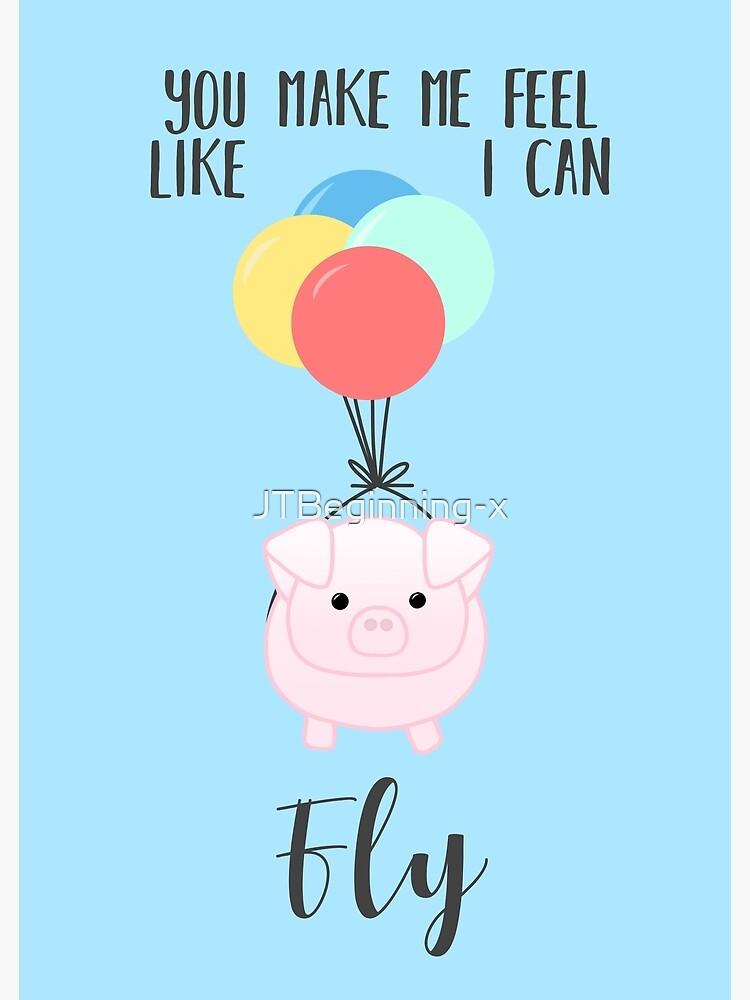 You make me feel like I can fly - Flying Pig - Pig Puns -Valentines - Hog  Puns - Cute Pig - Pig T Shirt - Fly - Motivation | Metal Print