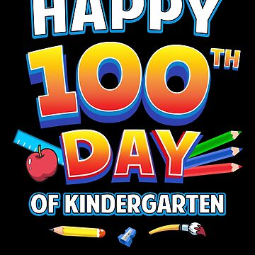 Happy 100th Day of Kindergarten School Teacher Child by JapaneseInkArt