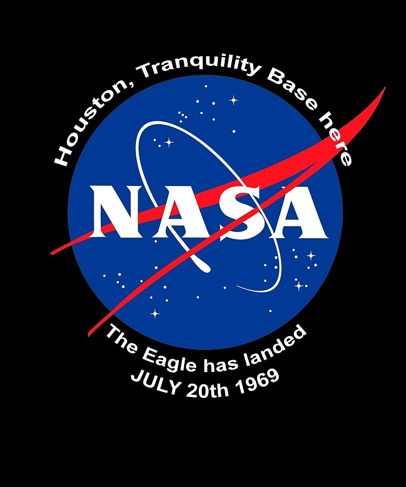 NASA Patch The Eagle has landed Moon Landing by Merch-Tees