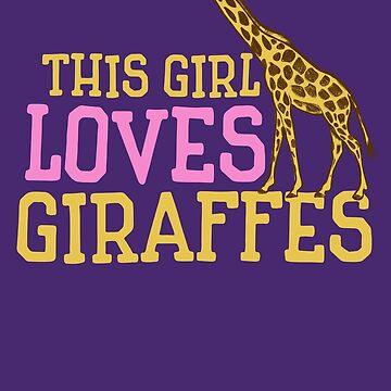 This girl Loves Giraffes by Boogiemonst