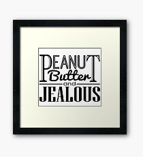 Peanut Butter & Jealous Framed Print