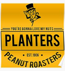 You're Gonna Love My Nuts Poster