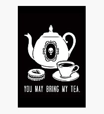 Bring my Tea Photographic Print