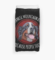 Funda nórdica Montaña de Berna | Perro de montaña de Bernese porque la gente chupa