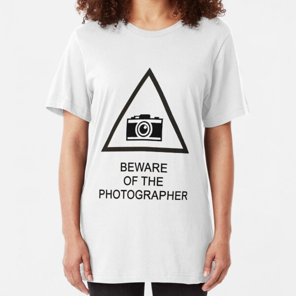 Beware of the Photographer Slim Fit T-Shirt