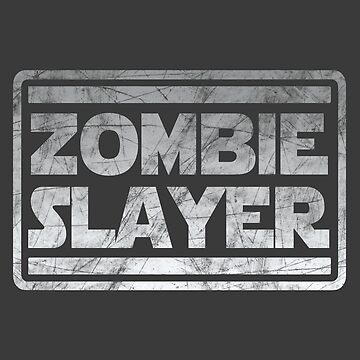 Zombie Slayer by Tee-Nation