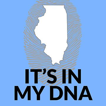 Illinois DNA Shirt for People from Illinois by TrndSttr