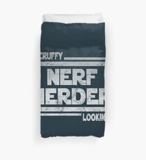 Scruffy Looking Nerf Herder Duvet Cover