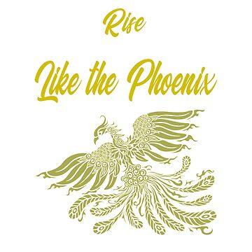 Rise Like the Phoenix  by deecdee