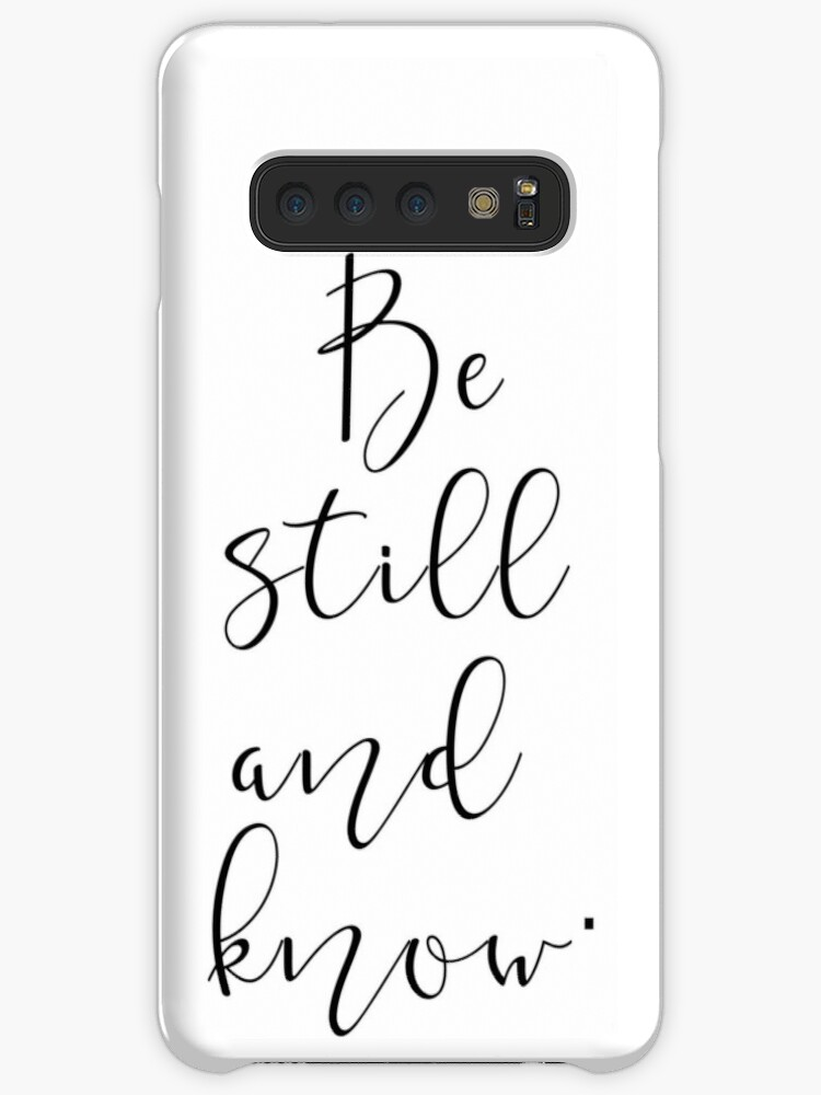 be still and know good vibes cool cute verses quotes gift