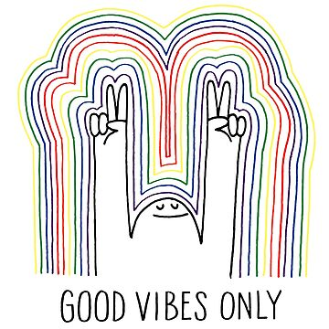 GOOD VIBES ONLY by Deepak1990