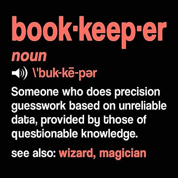 Bookkeeper Definition Gift Dictionary T-Shirt Funny Accountant Job description as a gift idea by MrTStyle