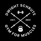Dwight Schrute - Gym For Muscles by mongolife