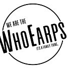 We are the WhoEarps - Black by TobysMom1015