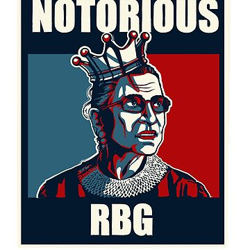 Notorious RBG Ruth Bader Ginsburg by schnibschnab
