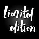 Limited edition by nantia