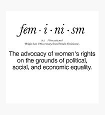 Feminism Defined Photographic Print