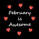 February is Awesome Random Hearts Dark Color by TinyStarAmerica