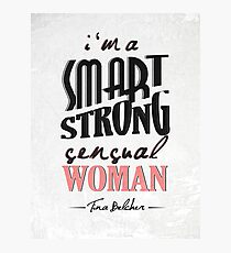 A Smart, Strong, Sensual Woman Photographic Print